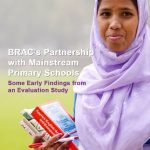 BRAC's Partnership with Mainstream Primary Schools: Some Early Findings from an Evaluation Study